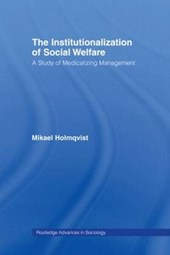 The Institutionalization of Social Welfare
