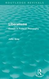 Liberalisms | John Gray |