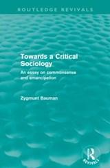 Towards a Critical Sociology   Zygmunt Bauman  