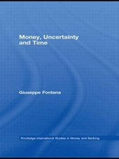 Money, Uncertainty and Time