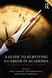 A Guide to Surviving a Career in Academia
