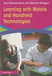 Learning with Mobile and Handheld Technologies