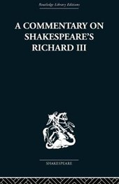 A Commentary on Shakespeare's Richard III