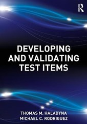 Developing and Validating Test Items