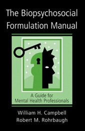 The Biopsychosocial Formulation Manual