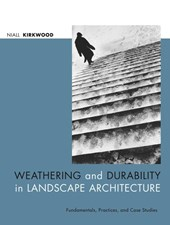 Weathering and Durability in Landscape Architecture