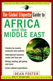 Foster, D: Global Etiquette Guide to Africa and the Middle E