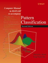 Computer Manual in MATLAB to accompany Pattern Classification
