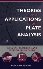 Szilard, R: Theories and Applications of Plate Analysis