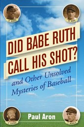 Did Babe Ruth Call His Shot?