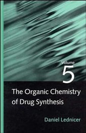 The Organic Chemistry of Drug Synthesis