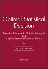 Optimal Statistical Decision & Bayesian Inference in Statistical Analysis & Applied Statistical Decision Theory