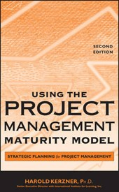 Kerzner, H: Using the Project Management Maturity Model