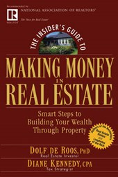 The Insider's Guide to Making Money in Real Estate
