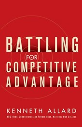 Battling for Competitive Advantage