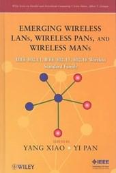Emerging Wireless LANs, Wireless PANs, and Wireless MANs