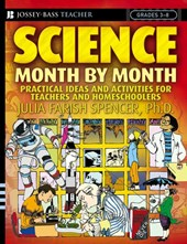 Science Month by Month, Grades 3 - 8