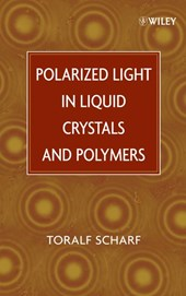 Polarized Light in Liquid Crystals and Polymers