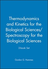 Thermodynamics and Kinetics for the Biological Sciences/Spectroscopy for the Biological Sciences; 2-book Set