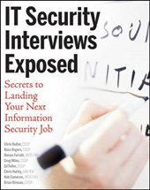 Butler, C: IT Security Interviews Exposed