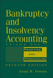 Bankruptcy and Insolvency Accounting, Volume 1
