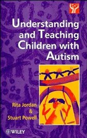 Understanding and Teaching Children with Autism