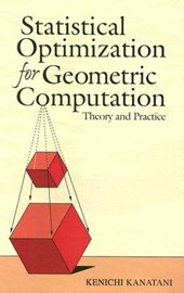 Statistical Optimization for Geometric Computation