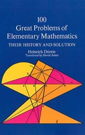 One Hundred Great Problems of Elementary Mathematics