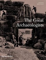 Great archaeologists   Brian M. Fagan  