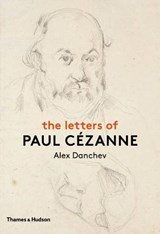 Letters of Paul Cezanne | Alex Danchev | 9780500239087