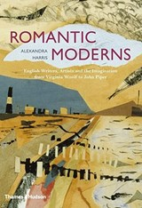 Romantic Moderns | Alexandra Harris | 9780500251713