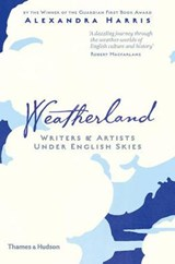 Weatherland : writers and artists under english skies | Alexandra Harris | 9780500518113