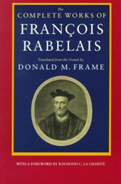 The Complete Works of Francois Rabelais
