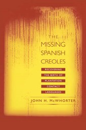 The Missing Spanish Creoles