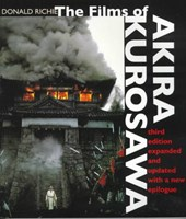 The Films of Akira Kurosawa, Third Edition, Expanded and Updated