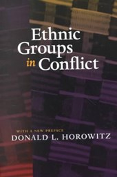 Ethnic Groups in Conflict, Updated Edition With a New Preface