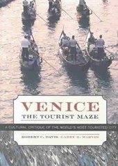Venice, the Tourist Maze