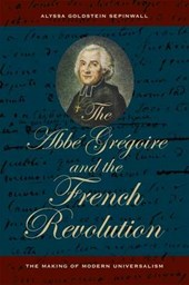 The Abbe Gregoire and the French Revolution