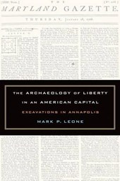 The Archaeology of Liberty in an American Capital