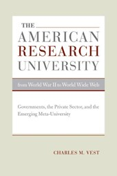 The American Research University from World War II to World Wide Web