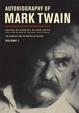 Autobiography of Mark Twain, Volume 1 | Mark Twain ; Lin Salamo ; Benjamin Griffin ; Victor Fischer |