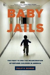 Baby Jails - The Fight to End the Incarceration of Refugee Children in America