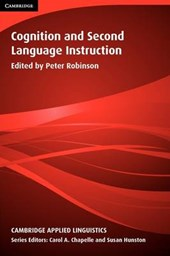 Robinson, P: Cognition and Second Language Instruction