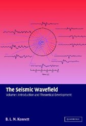 The Seismic Wavefield: Volume 1, Introduction and Theoretical Development