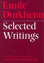 Emile Durkheim: Selected Writings
