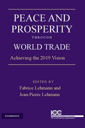 Peace and Prosperity through World Trade