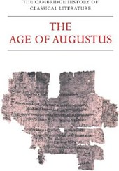 The Cambridge History of Classical Literature: Volume 2, Latin Literature, Part 3, The Age of Augustus
