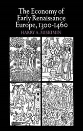 The Economy of Early Renaissance Europe, 1300-1460