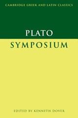 Plato: Symposium | Plato ; K. J. Dover |