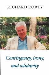 Contingency, Irony, and Solidarity | Richard (university of Virginia) Rorty |